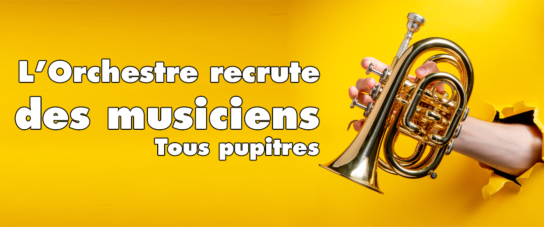 L'Orchestre recrute pour la saison 2020-21 !