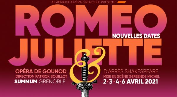 Roméo et Juliette de Gounod – du 2 au 6 Avril 2021