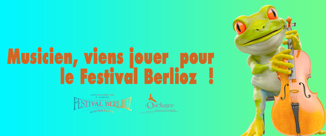 Berlioz Festival 2021 – Join the Orchestra !